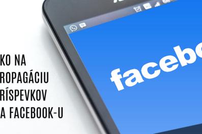 Ako na propagáciu príspevkov na Facebook-u