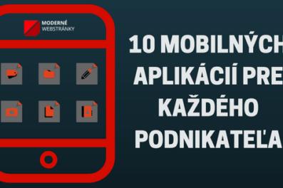 10 mobilných aplikácií pre každého podnikateľa